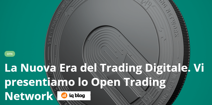 OTN Open Trading Network di IQ Option: che cos'è e come funziona